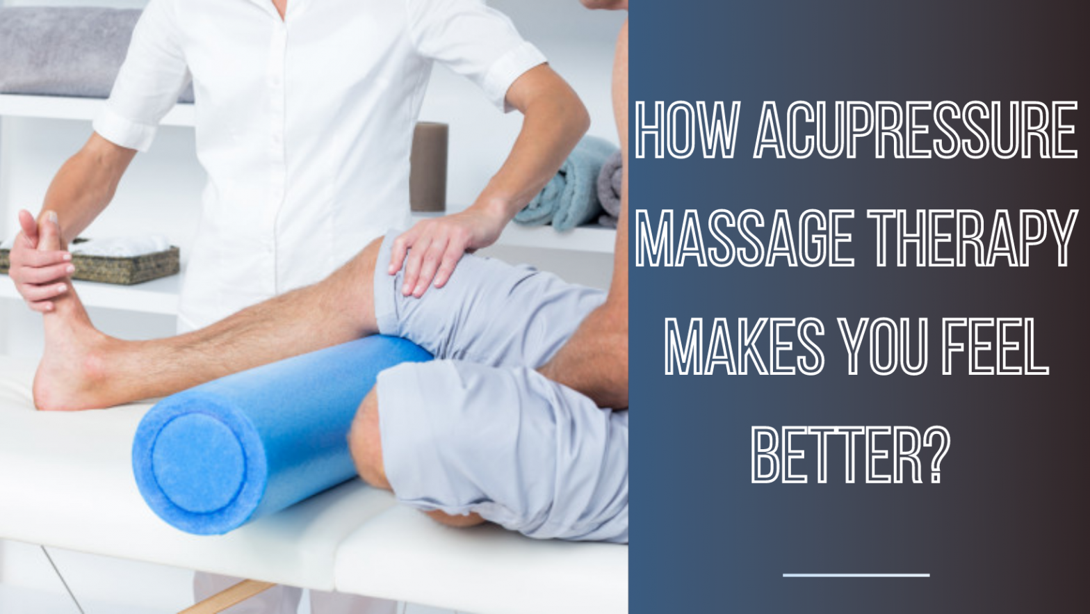 Acupressure Massage Therapy