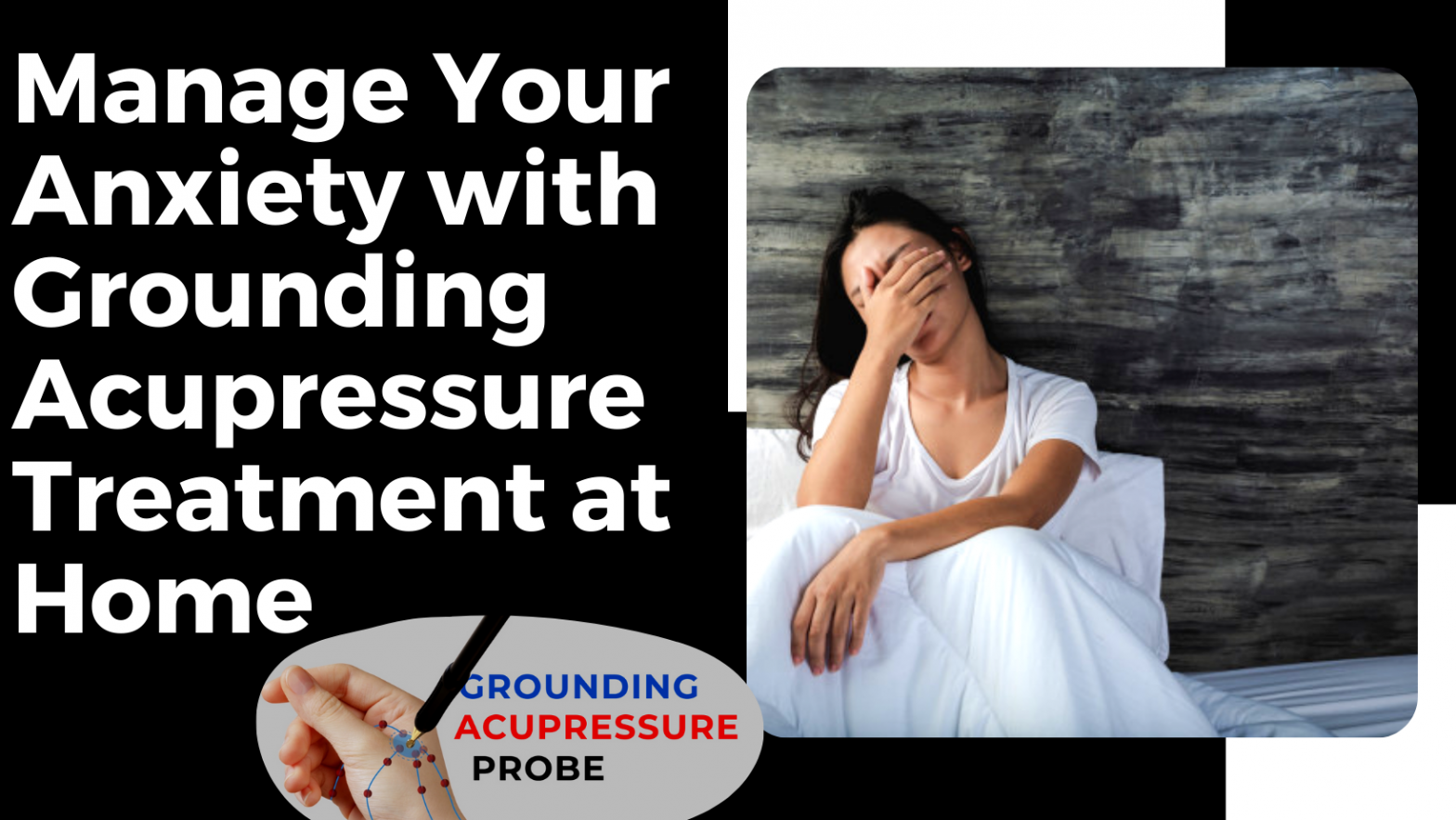 Grounding Acupressure Treatment at Home
